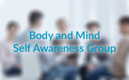 Body and Mind Self Awareness Group